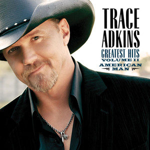 American Man, Greatest Hits Volume II - Trace Adkins
