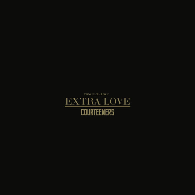 Album cover for Concrete Love - Extra Love by The Courteeners