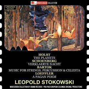 Holst: The Planets, Op. 32 - Schoenberg: Verklärte Nacht, Op. 4 - Bartók: Music for Strings, Percussion & Celesta, Sz. 106 - Loeffler: A Pagan Poem, Op. 14 album