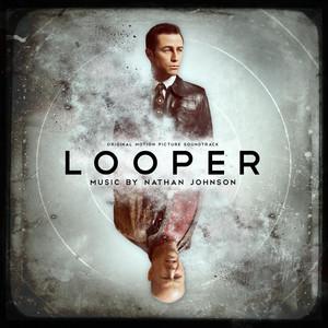 Looper (Original Motion Picture Soundtrack) album