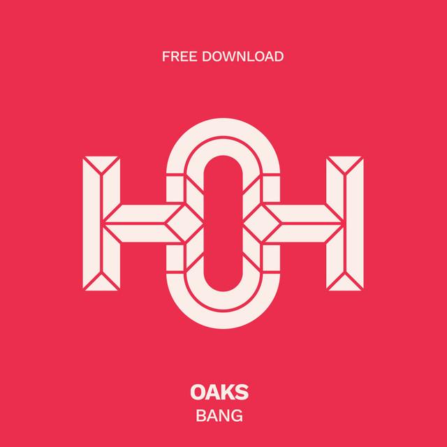 Bang by OAKS on Spotify