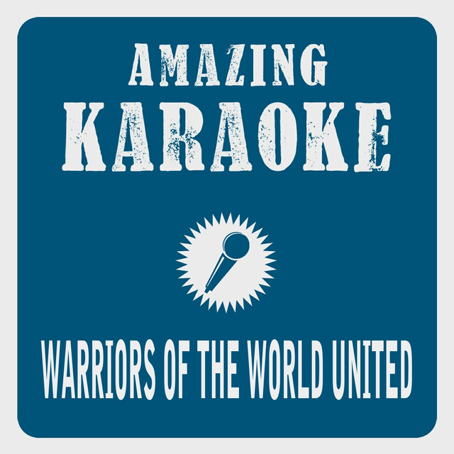 Warriors of the World United (Karaoke Version) - Originally Performed By Manowar