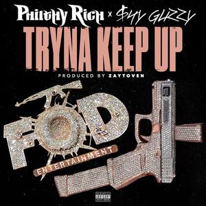 Tryna Keep Up (feat. Shy Glizzy)