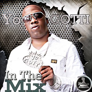 Mo Thugs Presents: In the Mix by Yo Gotti Albumcover