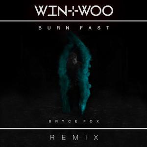 Burn Fast (Win & Woo Remix) Albümü