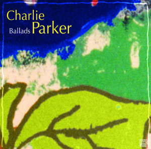 Charlie Parker and His Orchestra Lover Man cover