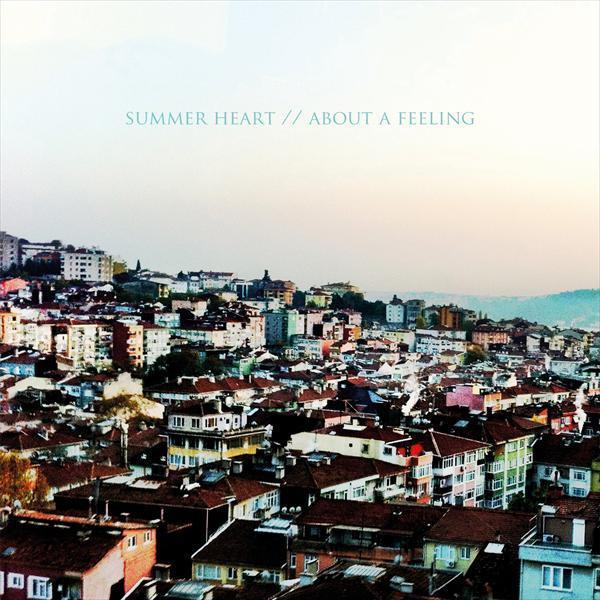 Skivomslag för Summer Heart: About A Feeling