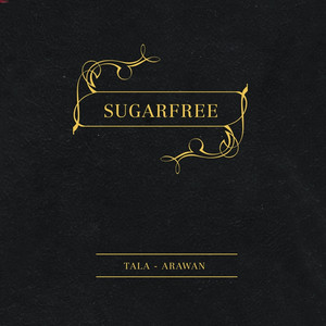 Tala-Arawan - Sugarfree