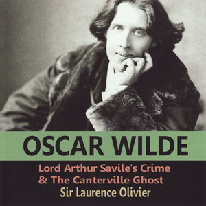 Oscar Wilde: Lord Arthur Savile's Crime & the Canterville Ghost