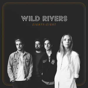 Eighty-Eight - Wild Rivers