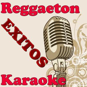 Exitos Reggaeton - Karaoke - Daddy Yankee