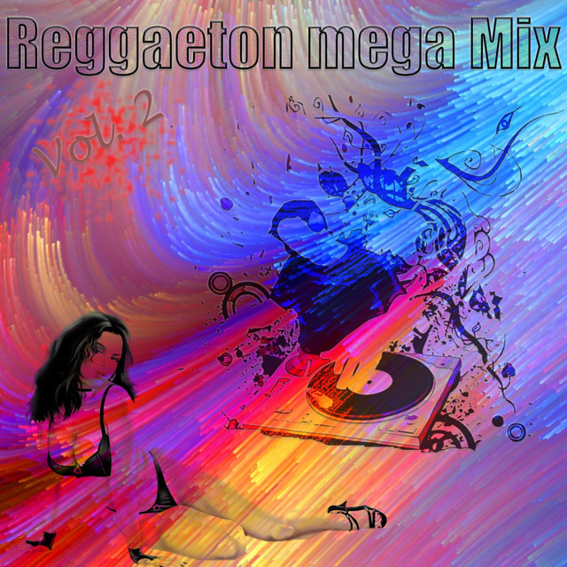Reggaetón Mega Mix, Vol. 2