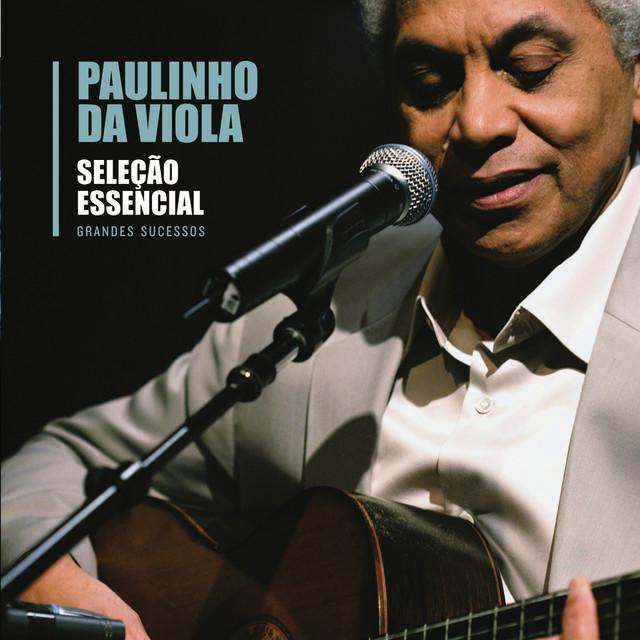 Seleção Essencial - Grandes Sucessos - Paulinho da Viola