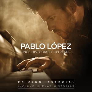 Once Historias Y Un Piano (Edición Especial) <b>Pablo López</b> - dc12f044ddfb01b3a716a527c2e24ca8bfb41a87