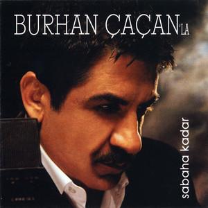 Burhan Çaçan'la Sabaha Kadar Albümü