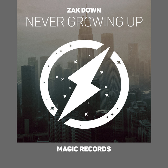 Zak Down - Never Growing Up