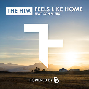 feels like home radio edit a song by the him son mieux on spotify. Black Bedroom Furniture Sets. Home Design Ideas