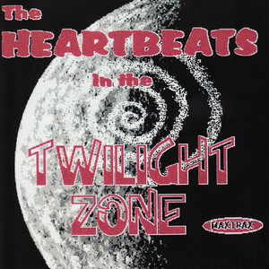 The Heartbeats in the Twilight Zone album