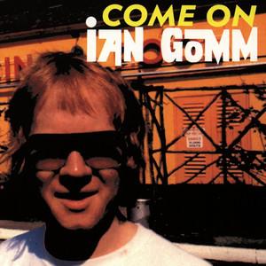 Come On Ian Gomm album
