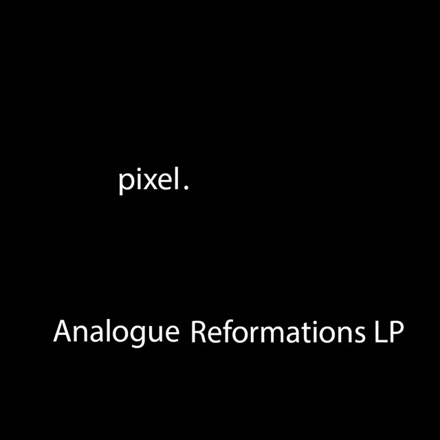 Analogue Reformations