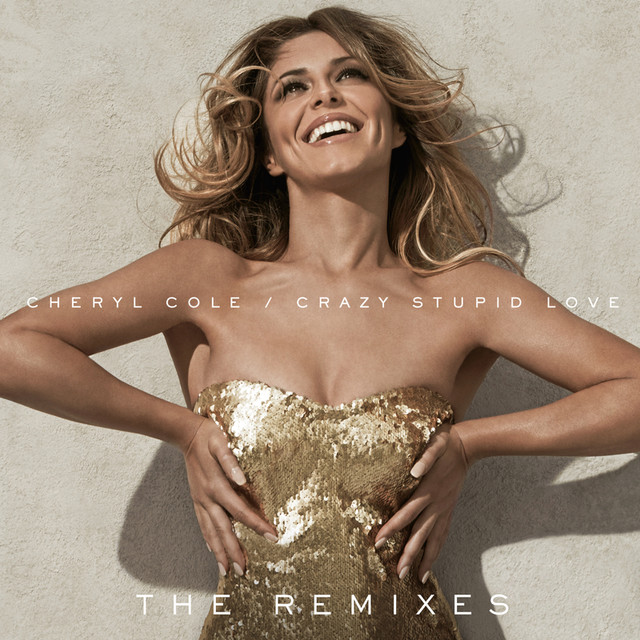 Crazy Stupid Love (The Remixes)