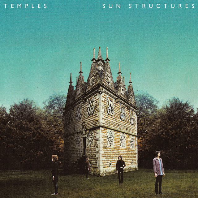 Album cover for Sun Structures by Temples