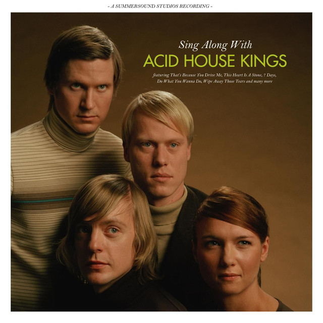 A long term plan a song by acid house kings on spotify for Acid house songs