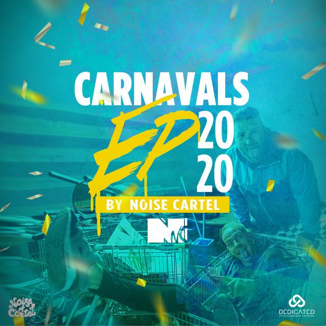Noise Cartel & Dansado & De Feestneger - Noise Cartel Carnavals EP 2020