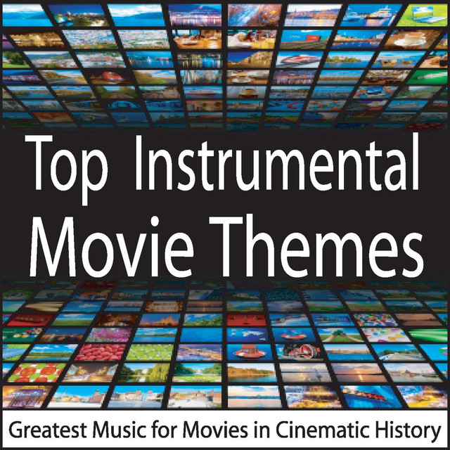 Top Instrumental Movie Themes: Greatest Music for Movies in