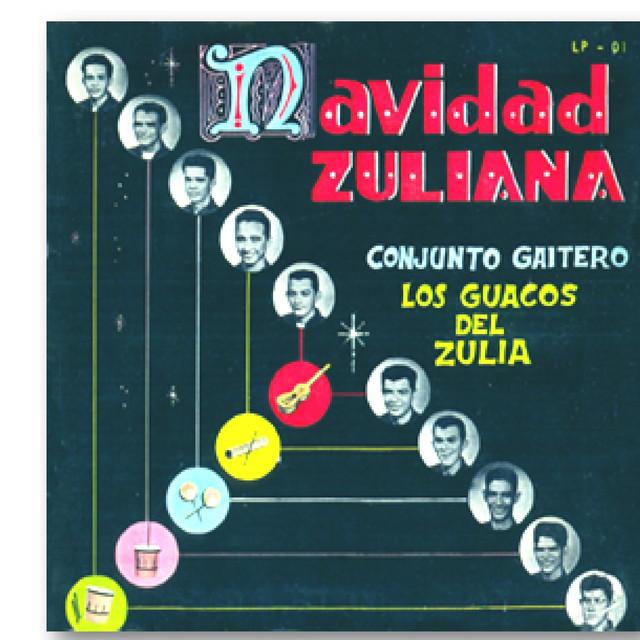 Navidad Zuliana Conjunto Gaitero Los Guacos Del Zulia