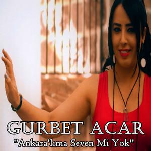Ankara'lıma Seven Mi Yok