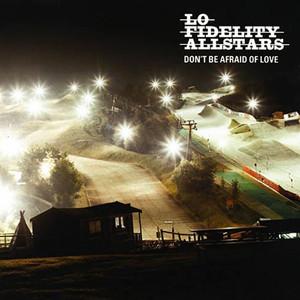 Don't Be Afraid of Love album