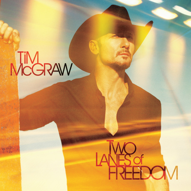 Tim McGraw Two Lanes of Freedom album cover