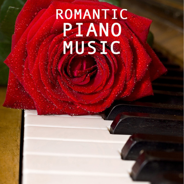 Romantic Piano Music by Romantic Piano Music Academy on Spotify