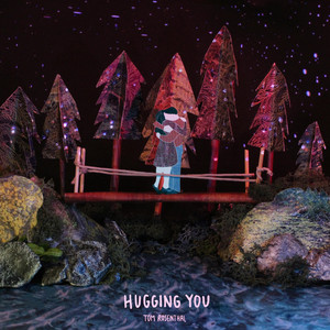 Hugging You - Tom Rosenthal