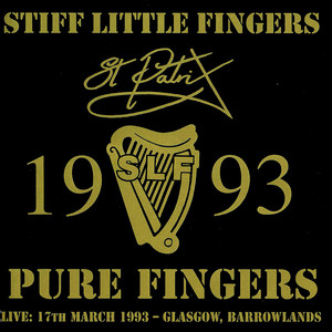 Pure Fingers - Stiff Little Fingers