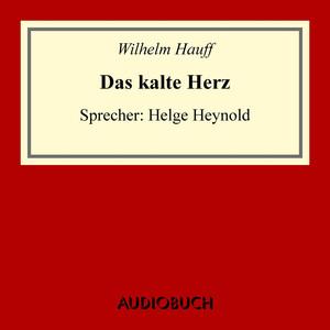 Das kalte Herz (Ungekürzte Lesung) Audiobook