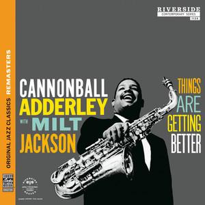 Things Are Getting Better [Original Jazz Classics Remasters] album