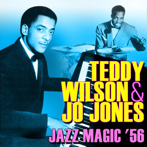 Teddy Wilson, Teddy Wilson & Jo Jones, Jo Jones When You're Smiling cover