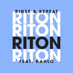 Rinse & Repeat (Remixes 1)