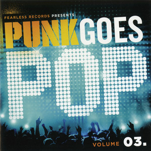 Punk Goes Pop, Vol. 03 - Artist VS Poet