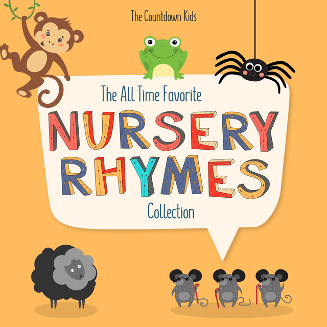 The All Time Favorite Nursery Rhymes Collection