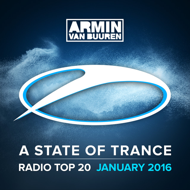Album cover for A State Of Trance Radio Top 20 - January 2016 (Incuding Classic Bonus Track) by Armin van Buuren