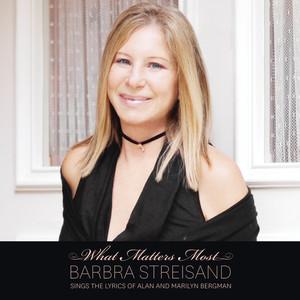 What Matters Most Barbra Streisand Sings The Lyrics Of Alan & Marilyn Bergman Albumcover