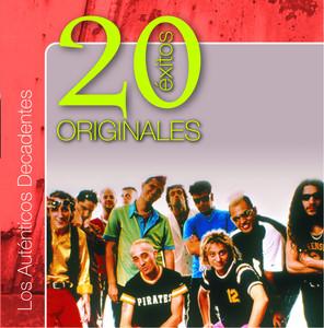 Originales - 20 Exitos - Los Auténticos Decadentes