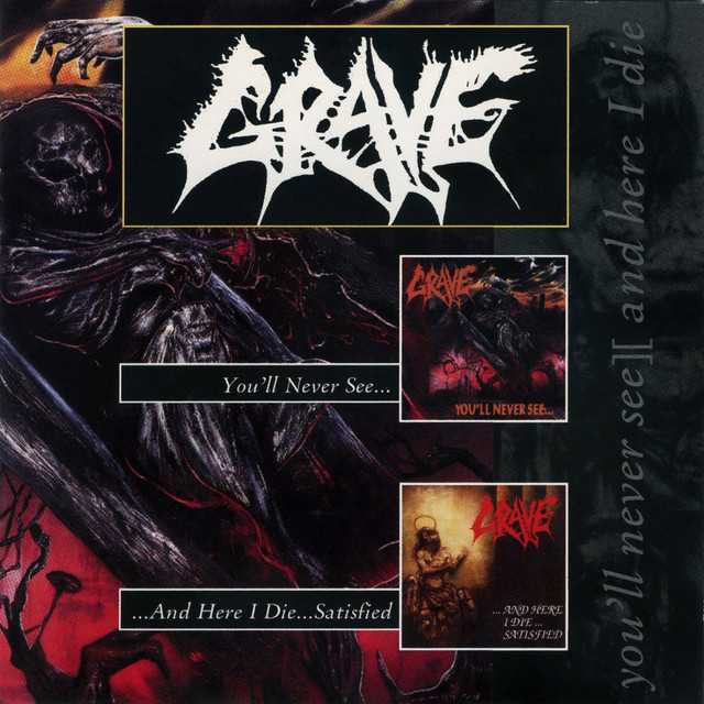 Grave - You'll Never See../...And Here I Die...Satisfied - EP