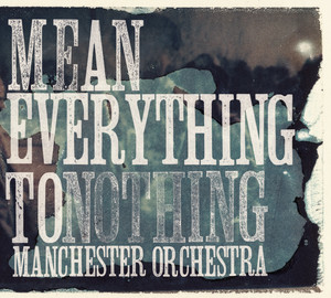 Mean Everything to Nothing album