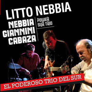 Litto Nebbia, Gustavo Giannini, Julián Cabaza Solo Se Trata de Vivir cover