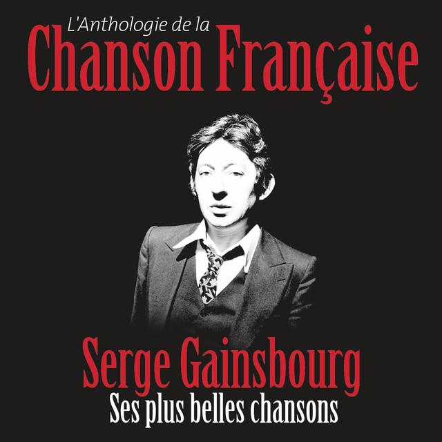 Anthologie De La Chanson Française Album By Serge