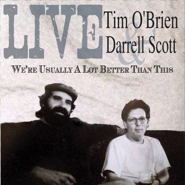 Tim O'Brien, Darrell Scott Live We're Usually a Lot Better Than This album cover